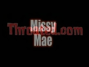 Missy Mae Throated