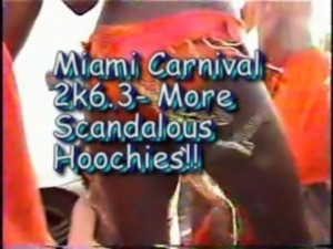 Miami Carnival 2k6.3 I - More Scandalous Hoochies!! free